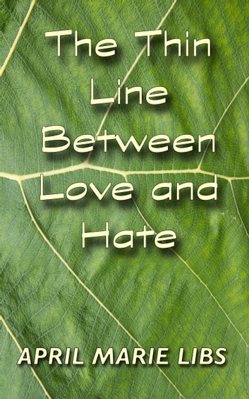 the thin line between love and