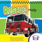Rescue Ready Read Along & Sound Book ebook by Kim Mitzo Thompson, Karen Mitzo Hilderbrand, Angelee Randlett