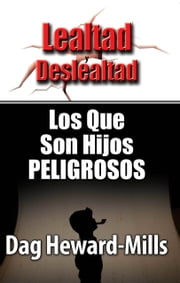 Los que son hijos peligrosos ebook by Dag Heward-Mills