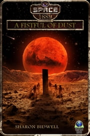 A Fistful of Dust ebook by Sharon Bidwell