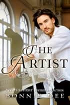The Artist ebook by Bonnie Dee