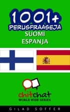 1001+ perusfraaseja suomi - espanja ebook by Gilad Soffer
