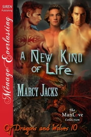 A New Kind of Life ebook by Marcy Jacks