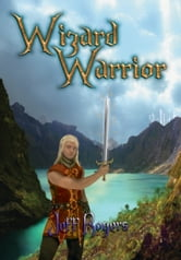 Wizard Warrior ebook by Jeff Rogers