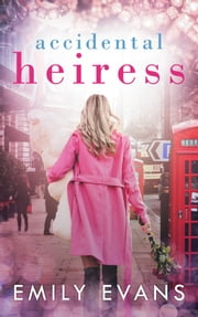Accidental Heiress ebook by Emily Evans