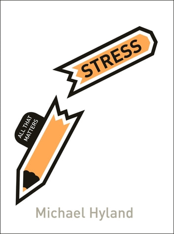 Stress: All That Matters ebook by Michael Hyland