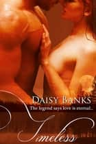 Timeless ebook by Daisy Banks