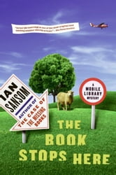 The Book Stops Here - A Mobile Library Mystery ebook by Ian Sansom