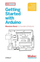 Getting Started with Arduino ebook by Massimo  Banzi