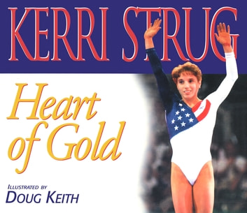 Heart of Gold ebook by Kerri Strug