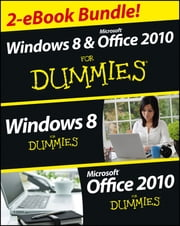 Windows 8 & Office 2010 For Dummies eBook Set ebook by Andy Rathbone