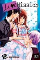 Love Mission T10 ebook by Ema Toyama