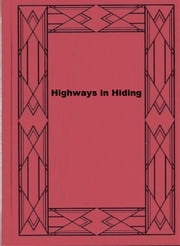 Highways in Hiding ebook by George O. Smith