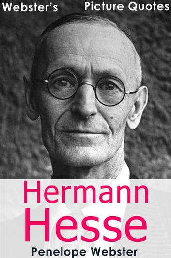 Citaten Roald Dahl : Websters hermann hesse picture quotes ebook door penelope webster