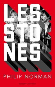 Les Stones ebook by Philippe MANOEUVRE,Philip NORMAN
