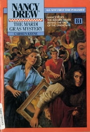 The Mardi Gras Mystery ebook by Carolyn Keene
