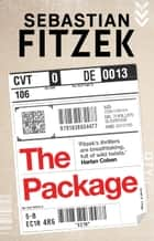 The Package - nothing will deliver more thrills ebook by Sebastian Fitzek, Jamie Bulloch