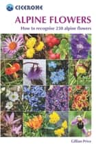 Alpine Flowers ebook by Gillian Price