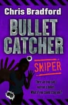 Sniper ebook by Chris Bradford, Nelson Evergreen
