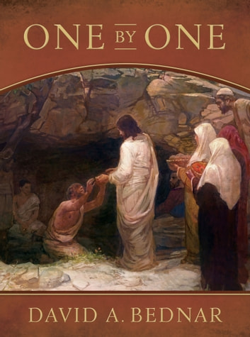 One by One ebook by David A. Bednar