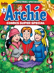Archie Super Special Magazine #1 ebook by Various