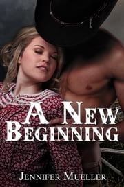 A New Beginning ebook by Mueller, Jennifer
