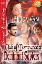 Dominant Saviors ebook by Becca Van