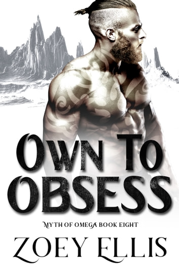 Own To Obsess ebook by Zoey Ellis