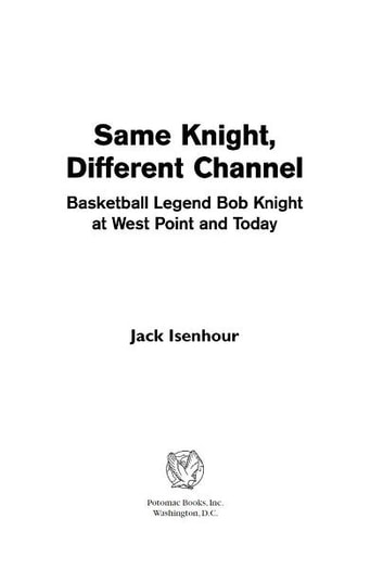 Same Knight, Different Channel ebook by Jack Isenhour
