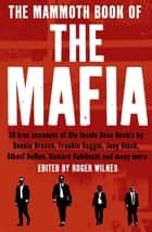 The Mammoth Book of the Mafia ebook by Nigel Cawthorne