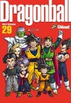 Dragon Ball perfect edition - Tome 29 - Perfect Edition ebook by Akira Toriyama