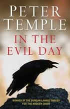 In the Evil Day ebook by Peter Temple