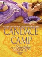 The Courtship Dance ebook by Candace Camp