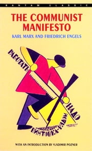 The Communist Manifesto ebook by Karl Marx,Friedrich Engels,Vladimir Pozner