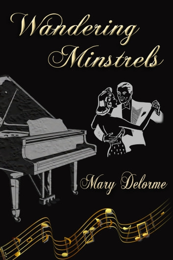 Wandering Minstrels ebook by Mary Delorme