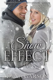 Snow Effect ebook by Dena Garson