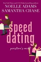 Speed Dating - Preston's Mill, #2 ebook by