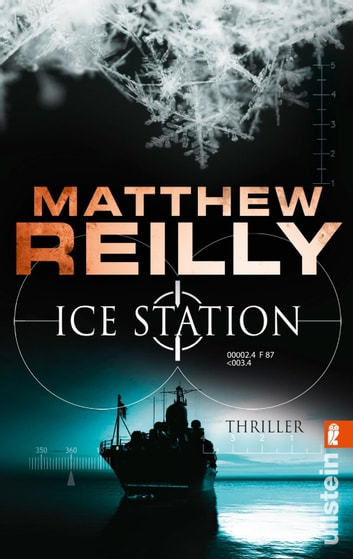 Ice Station - Thriller ebook by Matthew Reilly