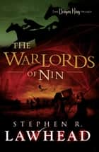 The Warlords of Nin ebook by Stephen Lawhead