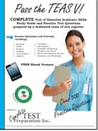 Pass the TEAS V! - A complete study guide with practice test questions ebook by Complete Test Preparation Inc.