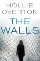 The Walls ebook by
