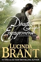 Deadly Engagement ebook by Lucinda Brant