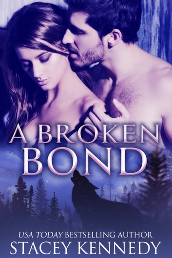 A Broken Bond ebook by Stacey Kennedy