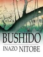 Bushido ebook by Inazo Nitobe