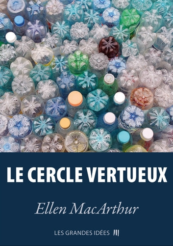 Le cercle vertueux ebook by Ellen MacArthur