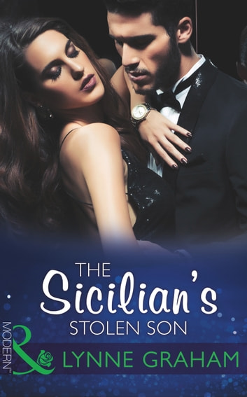The Sicilian's Stolen Son (Mills & Boon Modern) ebook by Lynne Graham