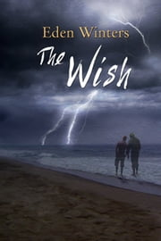 The Wish ebook by Eden Winters