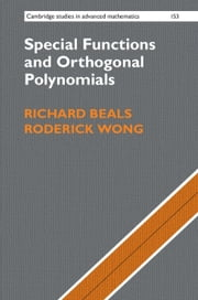 Special Functions and Orthogonal Polynomials ebook by Richard Beals,Roderick Wong