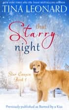 That Starry Night ebook by Tina Leonard