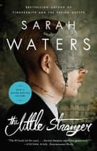 The Little Stranger ebook by Sarah Waters